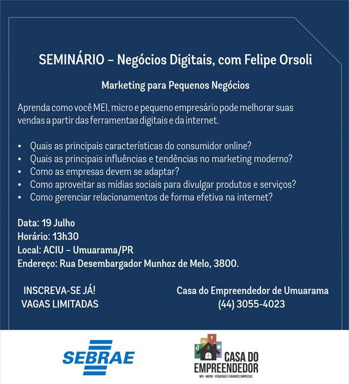 Casa do Empreendedor promove seminário sobre negócios digitais