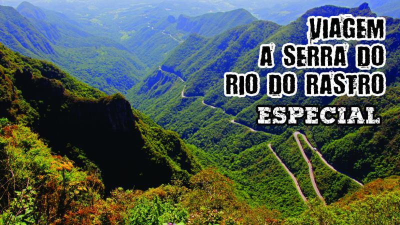 Subindo a SERRA DO RIO DO RASTRO - Modo Hard