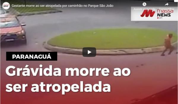 Gestante morre ao ser atropelada por caminhão no Parque São João